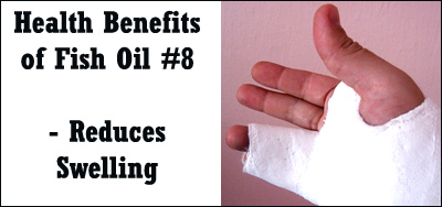 One of the benefits of fish oil is its ability to help reduce swelling in connection with injuries.